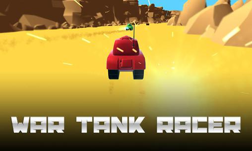 War tank racer Screenshot