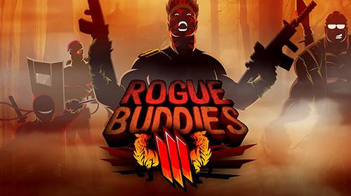 Rogue buddies 3 Screenshot