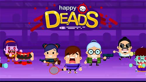 Happy deads Screenshot