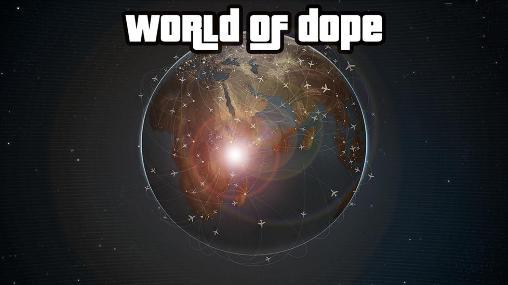 World of dope captura de pantalla 1