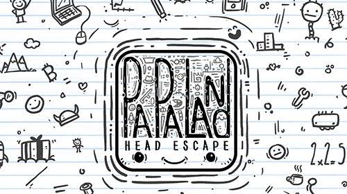 Pa Pa Land: Head escape Screenshot