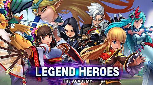 Legend heroes: The academy Screenshot