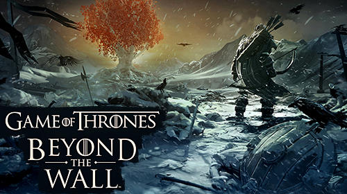 Game of thrones: Beyond the wall capture d'écran 1