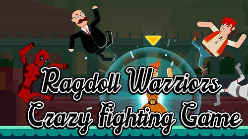 Ragdoll warriors: Crazy fighting game Screenshot