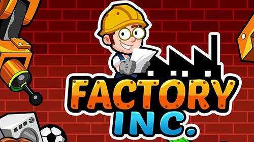 Factory inc. Screenshot