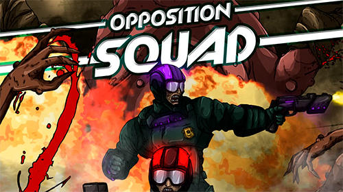 Opposition squad Screenshot