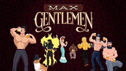 Max gentlemen Screenshot