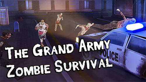 The grand army: Zombie survival Screenshot