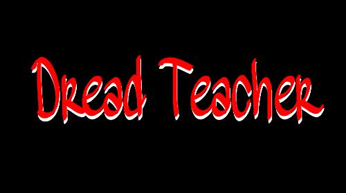 Dread teacher: Soul reborn截图