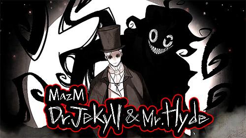 MazM: Jekyll and Hyde screenshots