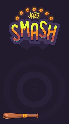 Jazz smash captura de pantalla 1