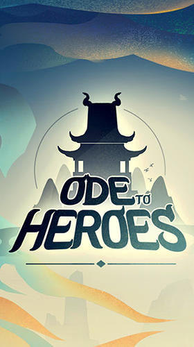 Ode to heroes Screenshot