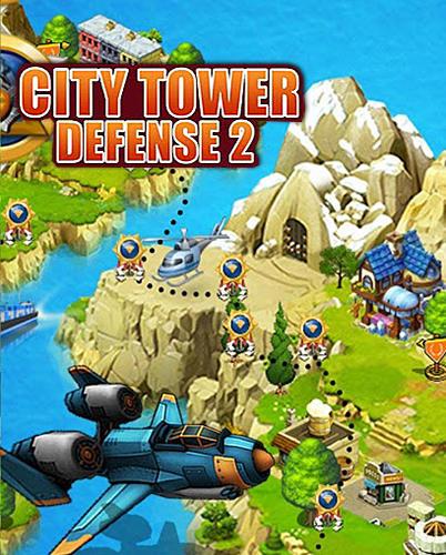 City tower defense final war 2 Screenshot