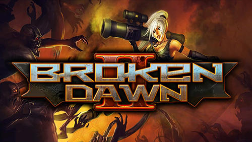 Broken dawn 2 capture d'écran
