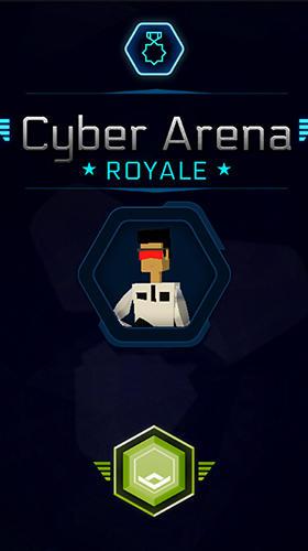 Cyber arena royale Screenshot