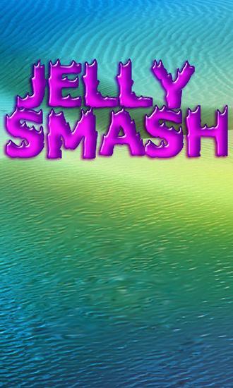 Jelly smash: Logical game Screenshot
