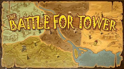 The battle for tower captura de pantalla 1