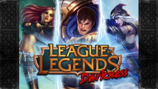 League of legends: Darkness Screenshot