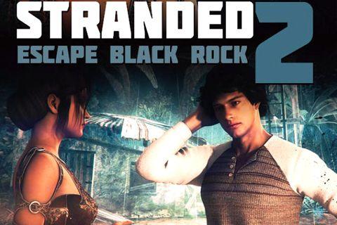 ロゴストランデッド 2: エスケープ・ブラック・ロック