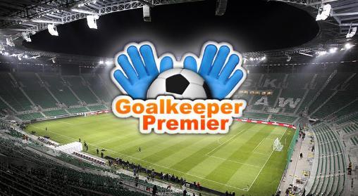 Иконка Goalkeeper premier: Soccer game