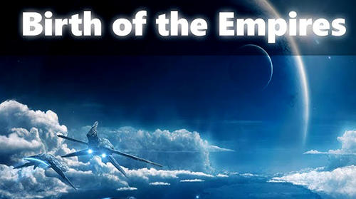 Birth of the empires скріншот 1