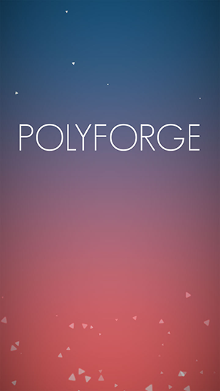 Polyforge Screenshot