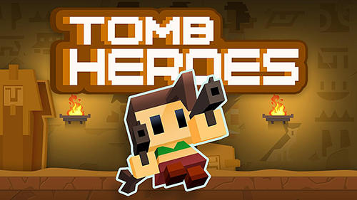Tomb heroes Screenshot