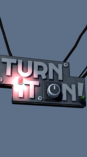 Turn it on!截图