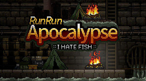 Runrun apocalypse: I hate fishcapturas de pantalla