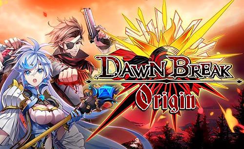 Dawn break: Origin скриншот 1