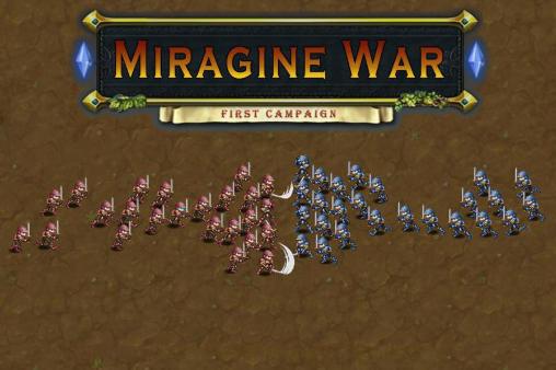 Miragine war: First campaighn screenshot 1