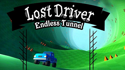 Lost driver: Endless tunnel Screenshot