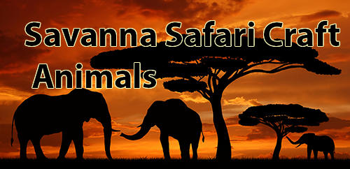 Savanna safari craft: Animals Screenshot