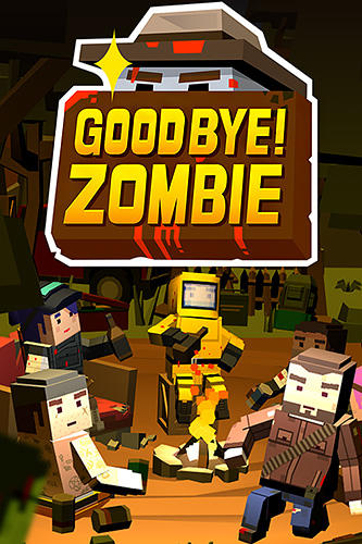 Good bye! Zombie Screenshot