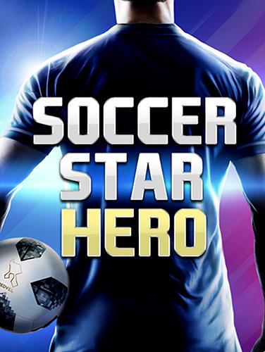 Soccer star 2019: Ultimate hero. The soccer game! captura de tela 1