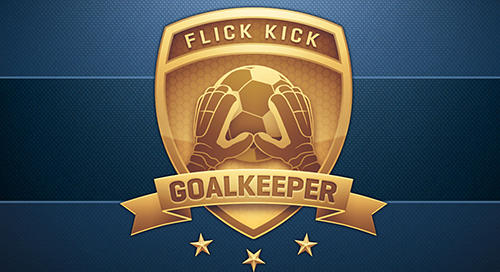 Flick kick goalkeeper Screenshot