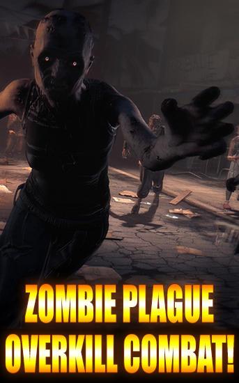 Zombie plague: Overkill combat! captura de pantalla 1