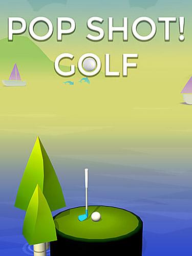 Pop shot! Golf Screenshot