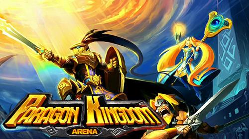 Paragon kingdom: Arena Screenshot