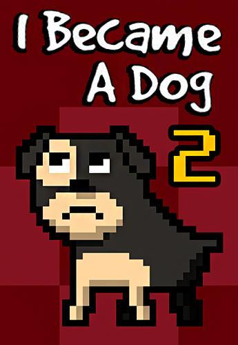 I became a dog 2 Screenshot