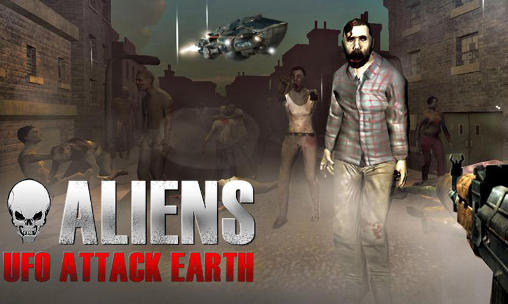 Aliens: UFO attack Earth capture d'écran 1
