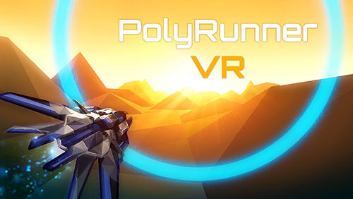 Polyrunner VR Screenshot
