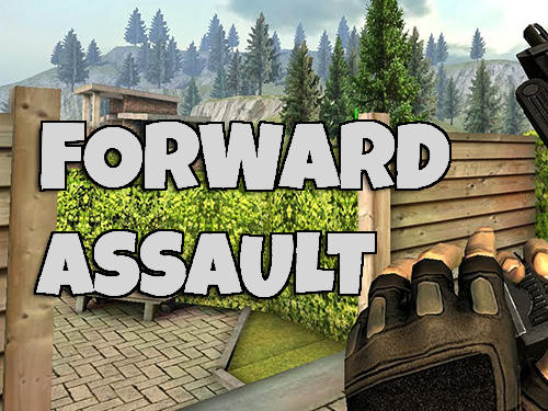 Forward assault screenshot 1