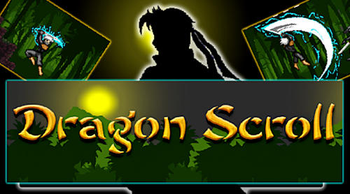Dragon scroll capture d'écran