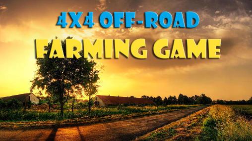 Скриншот 4x4 off-road: Farming game на андроид