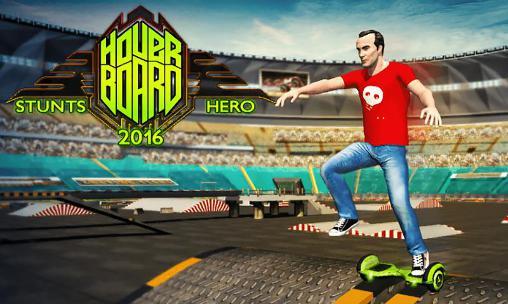 Hoverboard stunts hero 2016 screenshot 1