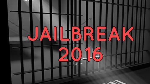 Jailbreak 2016 Screenshot