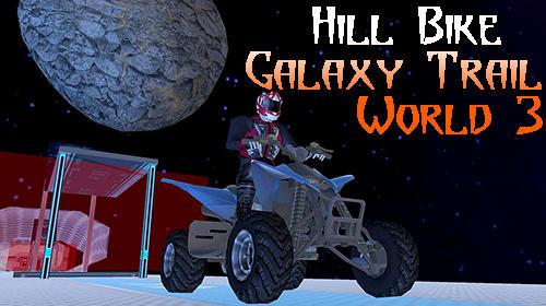 Hill bike galaxy trail world 3 Screenshot