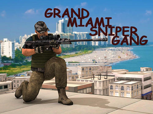 Grand Miami sniper gang 3D capture d'écran 1