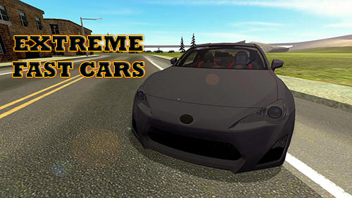 Extreme fast cars Screenshot